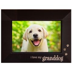 I Love My Granddog Picture Frame - I want with a picture of my Oakley!