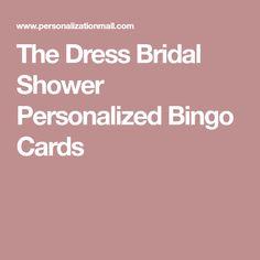 a3fe1561ffb The Dress Bridal Shower Personalized Bingo Cards Bridal Shower Bingo