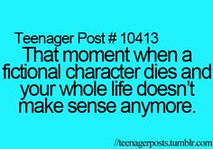 Yes! When Fred Weasley died in Harry Potter I almost cried.