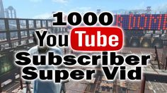 1000 Subscriber Super Video Blowout