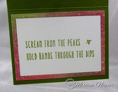 Miriam's Delirium: Serendipity Stamps - Roller Coaster Cling Stamp Set - the inside of Miriam's card.