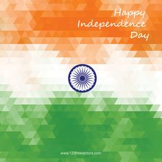 Happy Independence Day India Vector Background Design for August Happy Independence Day India, Diwali Poster, Free Vector Backgrounds, Indian Flag, Flag Background, August 15, Incredible India, The Incredibles, Letter