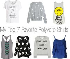"""""""My Top 7 Favorite Polyvore Shirts"""" by sarahbrielle ❤ liked on Polyvore"""