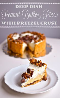Yammie's Noshery: Deep Dish Peanut Butter Pie with Chocolate Covered Pretzel Crust