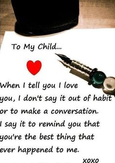 I love my children quotes and sayings with pictures I Love My Son, To My Daughter, Love You, Quotes For Kids, Family Quotes, Quotes Children, Child Quotes, Citation Parents, Miséricorde Divine