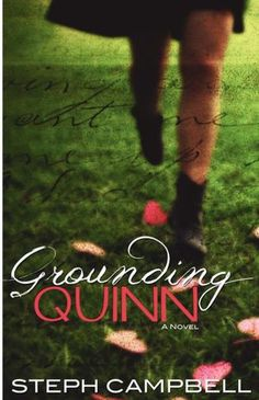 """Grounding Quinn #1.  Looking forward to the sequel """"Beautiful Things Never Last,"""" debuting in December 2012."""