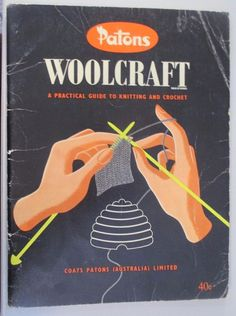 Patons Woolcraft a practical guide to knitting & Crochet pb Vintage #Patons