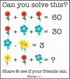 Here Is The Answer To The Flower Math Problem That Is Driving Everyone Nuts! Logic Math, Math Problem Solving, Logic Puzzles, Maths Riddles, Mind Games Puzzles, Reto Mental, Math Talk, Math Challenge, Picture Puzzles