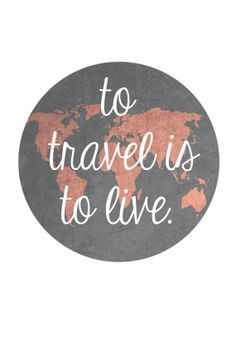 """""""To travel is to live"""" quote, wanderlust, trip, life, voyage Life Quotes Love, Quotes To Live By, Quote Life, Adventure Quotes, Adventure Travel, Adventure Tattoo, Life Adventure, I Want To Travel, Wise Words"""