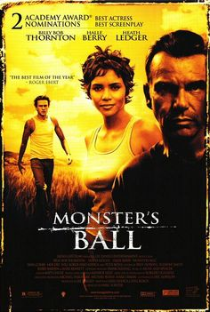20. Monster's Ball (2001) After a family tragedy, a racist prison guard reexamines his attitudes while falling in love with the African American wife of the last prisoner he executed. SCORE: 8/10