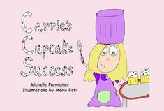 Carrie puts her math skills to the test in the kitchen and proves successful in baking her very favorite vanilla bean cupcakes. New Children's Books, Good Books, Link Web, Vanilla Bean Cupcakes, Math Skills, Heart And Mind, Carrie, Childrens Books, Carry On