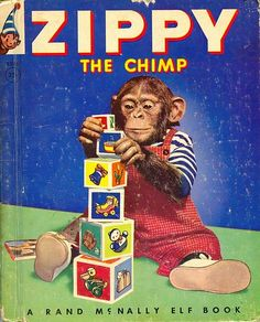 Zippy The Chimp Rand McNally Elf children's book b Old Children's Books, Vintage Children's Books, Vintage Stuff, Vintage Kids, Antique Books, Vintage Paper, Retro Vintage, Little Golden Books, Little Books
