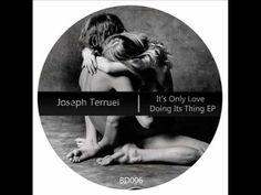 Joseph Terruel - It's Only Love Doing Its Thing    http://youtu.be/leSkAbfgR4k