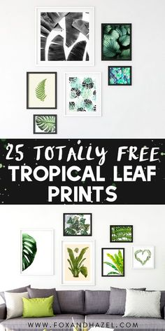 25 Free & Gorgeous Tropical Leaf Prints | Fox + Hazel