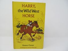Harry, The Wild West Horse by Eleanor Clymer - 1963 by CellarDeals on Etsy