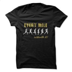 Every Mile Funny Shirt  - #tee aufbewahrung #hoodie refashion. GET YOURS => https://www.sunfrog.com/Sports/Every-Mile-Funny-Shirt-.html?68278