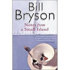 Bryson wrote Notes from a Small Island when he decided to move back to his native United States, but wanted to take one final trip around Great Britain, which had been his home for over twenty years. Bryson covers all corners of the island observing and talking to people from as far afield as Exeter in the West Country to John O'Groats at the north-eastern tip of Scotland's mainland. During this trip he insisted on using only public transport, but failed on two occasions: in Oxfordshire and on t