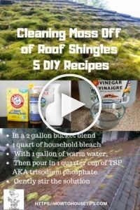 Cleaning Moss Off Of Roof Shingles 5 Diy Recipes Is Your Home Looking A Little Roof Shingles Shingling Roof