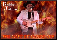 Check out Bobby Johnson on ReverbNation