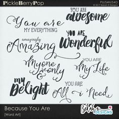 Because You Are - Word Art By Bekah E Designs