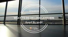 Stuck on a long airport layover? Read the tips What to Do on Long Airport Layovers Around The World. London, Istanbul, Kigali, Doha, Kuala Lumpur and more.