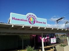 Must not leave the island without having the best Shave Ice on Maui!