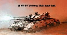 "US HAV-55 ""Cerberus"" Main Battle Tank.  No its not yet built, only a concept idea"
