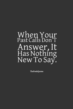 Ex Quotes and Sayings – Ex Boyfriend Girlfriend - The Fresh . Ex Quotes Funny, Boss Quotes, Me Quotes, Sorry Quotes, My Past Quotes, Come Back Quotes, Ex Girlfriend Quotes, Ex Boyfriend Humor, Calling Quotes