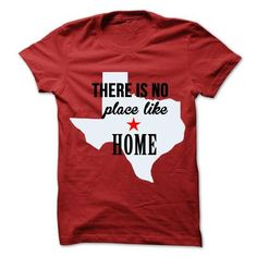 There is no place like Texas T Shirts, Hoodies. Check price ==► https://www.sunfrog.com/States/There-is-no-place-like-Texas.html?41382 $19.95