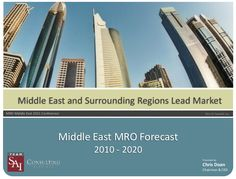 Middle East and Surrounding Regions Lead Market MRO Fleet Trends & Outlook 10 year MRO Market Forecast Airline Operator and MRO Value Chain