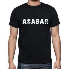 #negro #palabra #camiseta Caminar por la calle en nuestras camisetas como si estuviera en la desfile de moda! Comprar online ->https://www.teeshirtee.com/collections/men-spanish-dictionary-black/products/acabar-mens-short-sleeve-rounded-neck-t-shirt