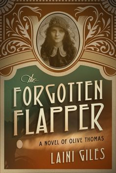 The Forgotten Flapper: A Novel of Olive Thomas Blog Tour - http://roomwithbooks.com/the-forgotten-flapper-a-novel-of-olive-thomas-blog-tour/