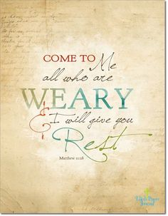 Encouraging Bible Verses:I know I've pinned this before but I love love love it every time I see it. Matthew - 15 Beautiful Examples of Bible Verse Typography Bible Scriptures, Bible Quotes, Me Quotes, Rest Scripture, Weary Quotes, Leader Quotes, Cover Quotes, Biblical Quotes, Bible Art