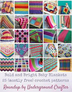 Bold and Bright Baby Blankets: 25 (Mostly Free) Crochet Patterns via Underground Crafter