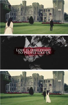 """""""Love is irrelevant to people like us."""" Mary and Francis, Reign"""