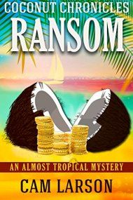 Coconut Chronicles: Ransom by Cam Larson ebook deal