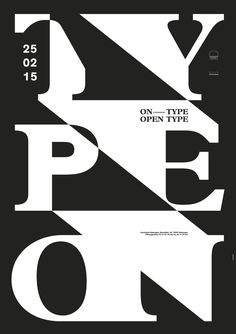 """on type/open type"" by burkhardthauke / germany, 2015 / offset, 594 x 841 mm"