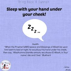 It is scientifically proven that sleeping on the Right side has health benefits as well and doing it the Sunnah way makes it rewarding for Duniya and Aakhirah. Islam Hadith, Islam Quran, Alhamdulillah, Quran Verses, Quran Quotes, Muslim Quotes, Religious Quotes, Islamic Inspirational Quotes, Islamic Quotes