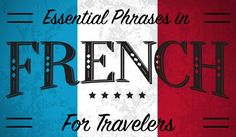Essential French Words and Phrases for Travellers