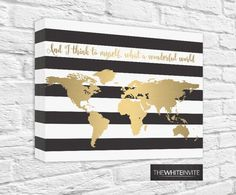 """Black and White Stripe Gold World Map Canvas Faux Gold Foil """"And I think to myself what a wonderful world"""" - Atlas - Gallery Wrapped"""