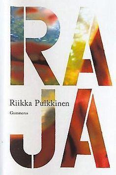 Raja | Riikka Pulkkinen