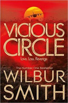 Vicious Circle (Hector Cross): Amazon.co.uk: Wilbur Smith: 9780330544184: Books