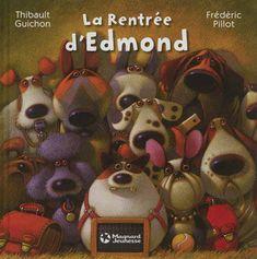 Rentree D'Edmond (La), Guichon Thibault, Magnard, Album Jeunesse 3/6 ans