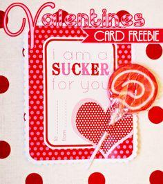 "FREE printable Valentine- I'm a ""Sucker for You"" Card"