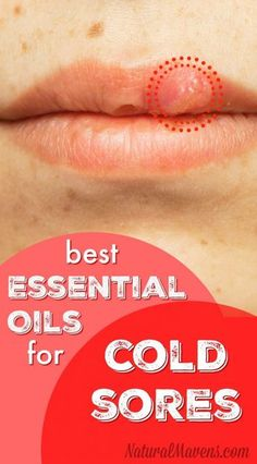 Essential Oils for Cold Sores I would use a carrier oil with them. Geranium, peppermint, lavender, tea tree