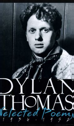 Dylan Thomas Selected Poems, 1934-1952 - Dylan Thomas - Google Books
