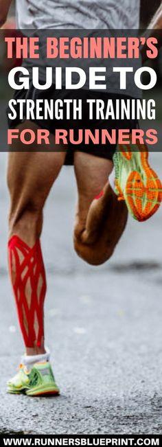 The Beginner's Guide to Strength Training for Runners