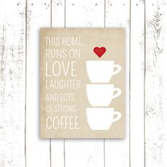 Coffee Art Print, Kitchen Decor, Printable Sign, This Home Runs on Coffee, Typography Poster, INSTANT DOWNLOAD on Etsy, $5.00