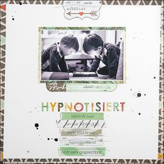 "Layout - HYPNOTISIERT - mit der Serie {Shine} von ""We R Memory Keepers"" - SCRAP´inFeACTed"