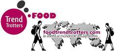 Food Trend Trotters, la vuelta al mundo de los alimentos